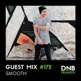 Smooth (Get Hype Records, Elevate, Viper Recordings) @ DnB France Guest Mix #172 (28.11.2018)