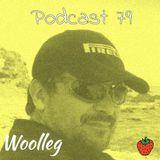 Woolleg - Live Life - Podcast 79 (09.18.2016)