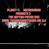 Planet-T.   MiXxsessions  N.6  presents  The Rhythm-Fixxer (BE)   1 hour Techno/Hardtechno Mix