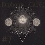 Euphony Café #7