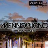 Menno de Jong - Miami WMC Warmup '12