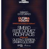Dahaus! - Live at La Fabrica, 03-03-2012 (DJs Rodri Vacis, Simbad, Fede Gomez & Cruz Ataide)