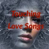 Touching Love Songs
