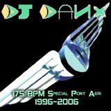 DJ DaNx - 35 Min. Special Pont Aeri 1996-2006 Set @ 175 BPM