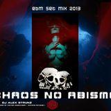 Dj Alex Strunz @ CHAOS NO ABISMO PROMO EBM Set 16-10-2013