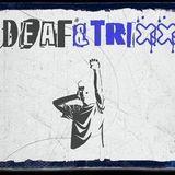 [SET] DEAF&TRIXX - RU UP!