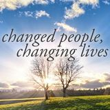 CHANGED PEOPLE CHANGING LIVES POD CAST #9 6-16-13