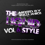 Selecta Jahrob - The Liquid Style Vol. 6