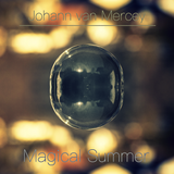 Johann van Mercey -  Magical Summer