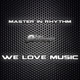 Master In Rhythm Live Dj Set 2015-07-25