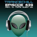 skoen - TranceChill 639 feat. DJ Toffe Guest Mix (30.05.2016)