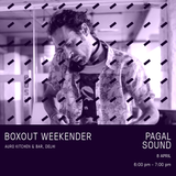 Pagal Sound Live @ Boxout Weekender [08-04-2018]