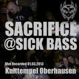 SACRIFICE AT SICK BASS 01.03.2013 KULTTEMPEL OBERHAUSEN [MAINSTREAM HARDCORE]