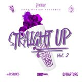 CUPSWITDAICE & DJ Rapture - Straight Up #2
