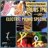 The Electric Wave 'Electric Picnic' special from Near Fm presented by Rob Garvey 31stAugust