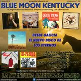 182- Blue Moon Kentucky (2 Junio 2019)
