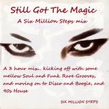 Still Got The Magic 6MS Mix