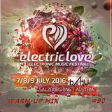 Electric Area #90 (Electric Love Festival 2016 Warm-Up Mix)