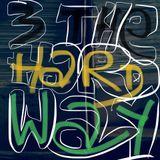 3 The Hard Way Nr. 01