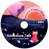 Fusion Beats - Adventure Tale [Dark Psy DJ Mix]