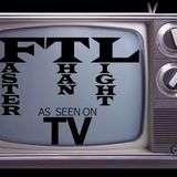 FASTER THAN LIGHT - AS SEEN ON TV