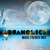 Aquaholics Warm Up Mix