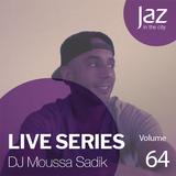Volume 64 - DJ Moussa Sadik
