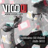 VicoDJ Mix - Reggaeton Old School Junio 2018