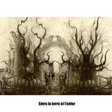 Entre la terre et l'enfer