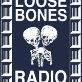 Loose Bones - 24th April 2017
