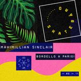 Maximillian Sinclair ▩ WARMUP ▩ LÄRM ▩ B N C ▩ ▩ Skatebård ▩ 02-11 ▩