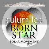 Solar Movement 005 - Born Star
