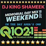 Memorial Day Weekend Throwback Mix on Q102.1 fm San Francisco
