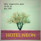 Broadcast 15 - 30th September 2018 | Mix - Hotel Neon