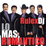 RuLeX Dj - Las Baladas De Los Tigres Del Norte 2012