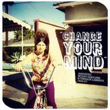 CHANGE YOUR MIND: ASSORTED MOODY JANGLERS & TEENAGE LAMENTS 1966-67