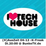 K-Freak (H)AusZeit 04-13 vom 19.02.2013 liverec. BunkerTV.de