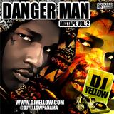 DJ YELLOW MIXTAPE PROJECT DANGERMAN PART 2