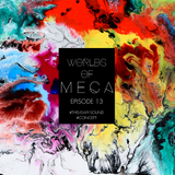 WORLDS of MeCa: Episode 13 - #CONCEPT
