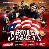 "Puerto Rican Day Parade 2019 Mixtape - Rico ""The Politician"" Sanchez feat. DJ J-Quezt"