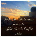 SaSa Da Bohemian presents After Dark Soulful Mix