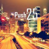 PUSH 25 - FRESH EDM HITS MIX - one hour