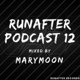 Marymoon - Runafter Podcast 12