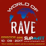 Slipmatt - World Of Rave #228