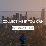 Runaways #59 - Collect me if you can