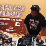 Back DOE Trappin : Presented By (DJ) IB JohnDoe & Coalitions DJ MAR12