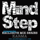 MindStep presents... KARMA [Exclusive Mix #04]