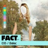 FACT PT Mix 035: Baliac
