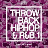 DJ Noize – Throwback Hip Hop and R&B #01