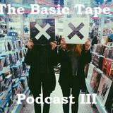 The Basic Tape Podcast III